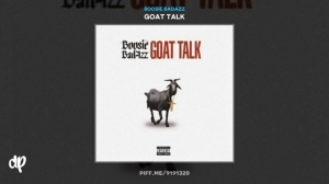 Goat Talk BY Boosie Badazz